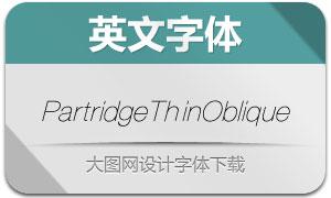 PartridgeThinOblique(英文字体)