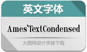 Ames'TextCondensed(英文字体)