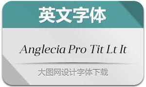AngleciaProTitleLightItalic(字体)