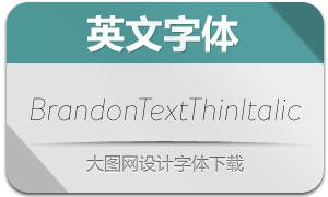 BrandonTextThinItalic(英文字体)