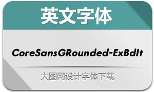 CoreSansGRounded-ExBdIt(字体)