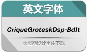 CriqueGroteskDsp-BdIt(英文字体)