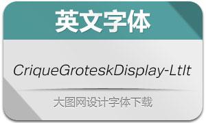 CriqueGroteskDisplay-LtIt(字体)