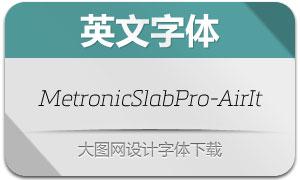 MetronicSlabPro-AirItalic(字体)