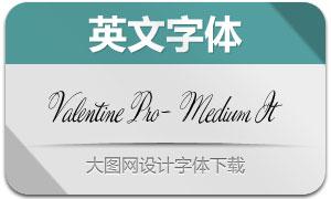 ValentinePro-MediumIt(字体)