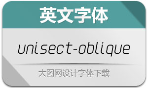 Unisect-Oblique(英文字体)