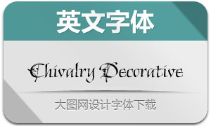 ChivalryDecorativeITCTT(字体)