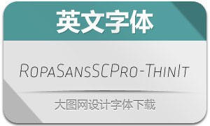 RopaSansSCPro-ThinIt(字体)