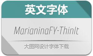 MarianinaFY-ThinItalic(英文字体)