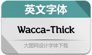 Wacca-Thick(英文字体)