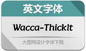 Wacca-ThickItalic(英文字体)