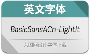 BasicSansAltCnd-LightIt(字体)