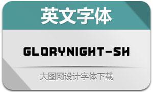 Glorynight-Short(英文字体)