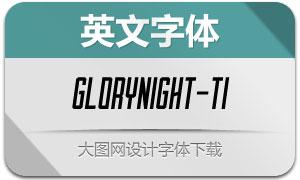 Glorynight-TallItalic(英文字体)