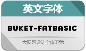 Buket-FatBasic(英文字体)
