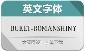 Buket-RomanShiny(英文字体)