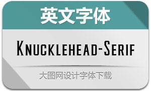 Knucklehead-Serif(英文字体)
