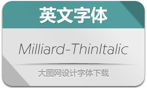 Milliard-ThinItalic(英文字体)