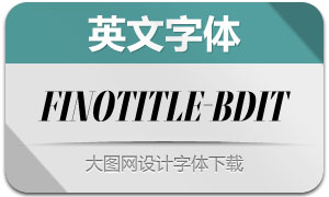FinoTitle-BoldItalic(英文字体)