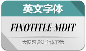 FinoTitle-MediumItalic(英文字体)