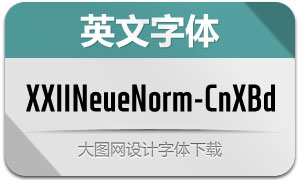 XXIINeueNorm-CndXBd(英文字体)
