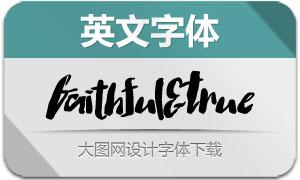 Faithful&True(英文字体)