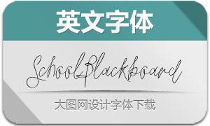SchoolBlackboard(英文字体)