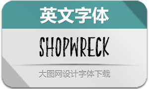 Shopwreck(英文字体)