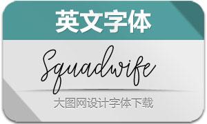 Squadwife(英文字体)