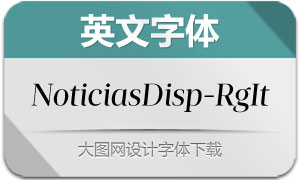 NoticiasDisplay-RegularIt(字体)