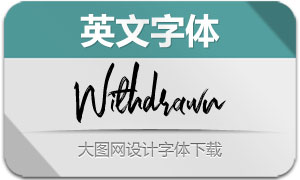 Withdrawn系列三款英文字体
