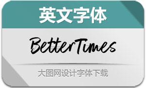 BetterTimes系列三款英文字体