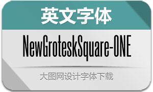 NewGroteskSquare-ONE(字体)
