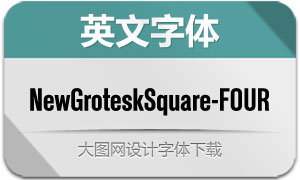 NewGroteskSquare-FOUR(字体)