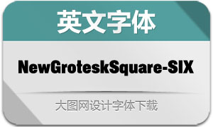 NewGroteskSquare-SIX(字体)