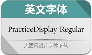 PracticeDisplay-Regular(英文字体)