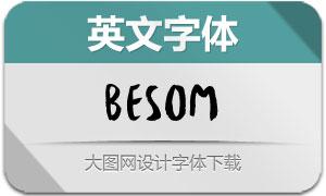 Besom(英文字体)