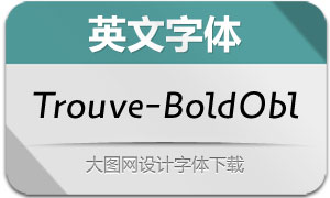 Trouve-BoldOblique(英文字体)