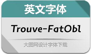 Trouve-FatOblique(英文字体)