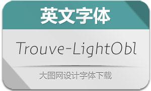 Trouve-LightOblique(英文字体)