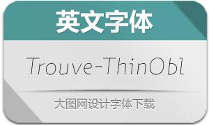 Trouve-ThinOblique(英文字体)