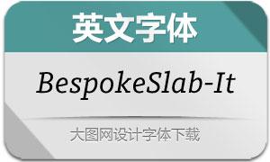 BespokeSlab-Italic(英文字体)