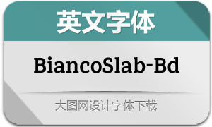 BiancoSlab-Bold(英文字体)