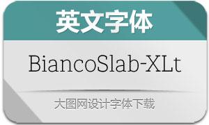 BiancoSlab-ExtraLight(英文字体)