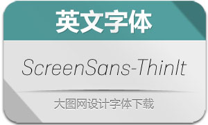 ScreenSans-ThinItalic(英文字体)