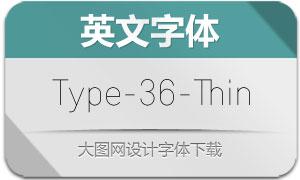 Type-36-Thin(英文字体)