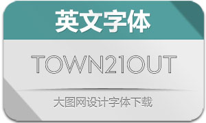 Town21Outline系列4款英文字体