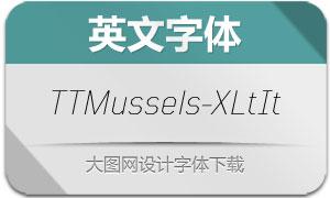 TTMussels-ExtraLightIt(英文字体)