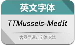 TTMussels-MediumIt(英文字体)