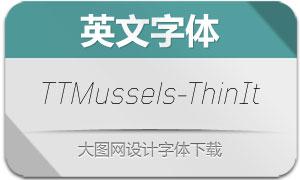 TTMussels-ThinItalic(英文字体)